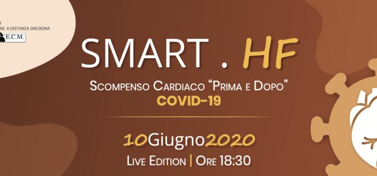 """10 GIUGNO 2020 > SMART . HF SCOMPENSO CARDIACO """"PRIMA E DOPO"""" COVID-19  (Iscrizione Obbligatoria scopri come effettuarla)"""